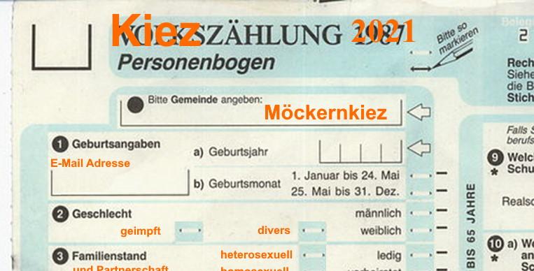 So einen Fragebogen wünschen sich die Dateneuphoriker AG Politik des Möclernkiez Vereins ... angepasstes Formular des Volkszählung-Personenbogens von 1987